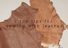 sewing, sew, leather, leather online uk, leather skins uk, cheap leather uk, sewing with leather, leather tips