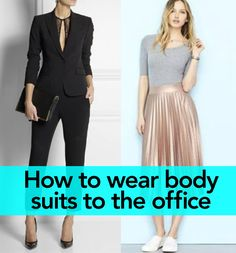 Depending on the material and style, they tend to frame the body nicely and you don't have to worry about them riding up when you tuck them into jeans, skirts or shorts.