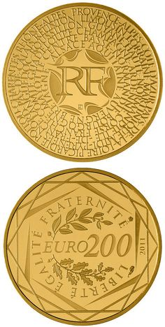 N♡T.200 euro: Regions of France.Country:	France  Mintage year:	2011 Issue date:	05.12.2011 Face value:	200 euro Diameter:	21.00 mm Weight:	4.00 g Alloy:	Gold Quality:	Proof Mintage:	50,000 pc proof