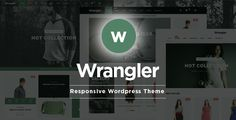Wrangler Fashion Store - WooCommerce Responsive Theme . Wrangler is a responsive Wordpress WooCommerce theme which is fully customizable and suitable for any kind of eCommerce store on any device. This responsive theme is a general purpose responsive theme which can be highly customized and tailored for any heavy WooCommerce