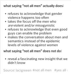 I'm pretty sure women KNOW it's not all men that do these things, but trust me guys...it's the overwhelming majority. like...9.9 out of ten.
