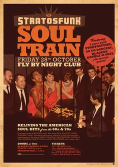 Nice modern take on a soul train poster - gig poster