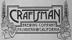 Craftsman Brewing Company, Pasadena California Micro Brewery