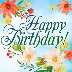 Happy Birthday - with flowersHappy Birthday - wit Happy Birthday Best Wishes, Free Happy Birthday Cards, Happy Birthday Art, Cool Birthday Cards, Birthday Wishes For Myself, Birthday Wishes Quotes, Happy Birthday Greetings, Birthday Fun, Birthday Posts