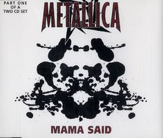 "For Sale - Metallica Mama Said - Part 1 Germany  CD single (CD5 / 5"") - See this and 250,000 other rare & vintage vinyl records, singles, LPs & CDs at http://eil.com"