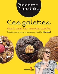 Book Ces galettes dont tout le monde parle by Madame Labriski Galette, Madame, Scones, Cookie Recipes, Biscuits, Cookies, Snacks, Chocolate, Breakfast