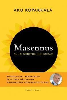Masennus : suuri serotoniinihuijaus / Aki Kopakkala. Masennus - suuri serotoniinihuijaus tarjoaa vaihtoehtoja kaikille, joita mielen pulmat askarruttavat - sekä masentuneille, heidän läheisilleen että hoitaville tahoille. Teos eroaa radikaalisti aiemmista suomalaisista alan julkaisuista, sillä se rakentuu alkuperäistutkimuksille ja on lähdekriittinen. Se pyrkii osaltaan myös muuttamaan suomalaisia käytäntöjä.