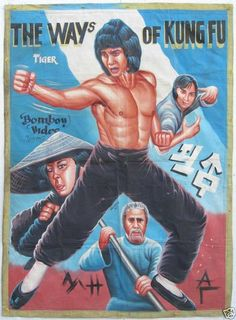 The Ways Of Kung Fu Ghana Film Poster