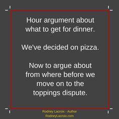family | eating | humor | funny | meme | author | tweets from @moooooog35 | Rodney Lacroix | My books: amzn.to/2crgRZz | My website: rodneylacroix.com