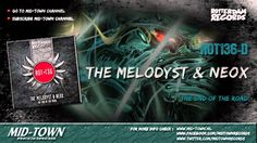 The Melodyst & NeoX - The End of The Road
