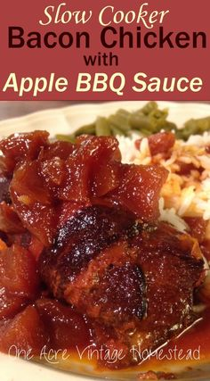 Slow Cooker Bacon Chicken with Apple BBQ Sauce by One Acre Vintage Homestead