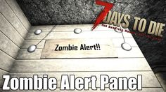 7 Days to Die - Zombie Alert Panel - Lights Up when Zombies Are Near (Alpha 7 Days To Die, Games Zombie, Zombies, Light Up, Xbox, Zodiac Signs, Video Games, Gaming, Videos