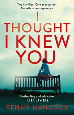 [Read Book] I Thought I Knew You: The Most Thought-provoking and Compelling Read of the Year Author Penny Hancock, Know Who You Are, I Know, Told You So, Got Books, Books To Read, I Found You, What To Read, Book Photography, Free Reading