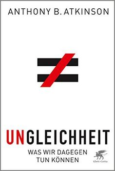 Ungleichheit: Was wir dagegen tun können: Amazon.de: Anthony B. Atkinson, Hainer…