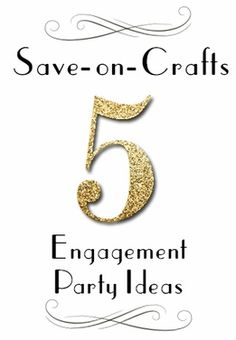 Top 5 Engagement Party Ideas