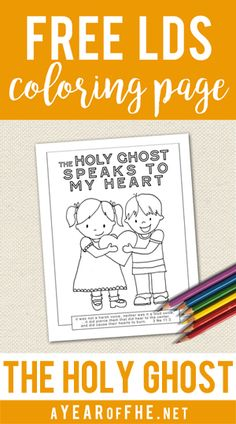 A fun lesson on the gift of the holy ghost holy ghost for Lds holy ghost coloring page