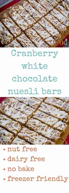 No bake cranberry and white chocolate muesli bars, nut free, easy recipe.  Dairy free and kid tested.  Perfect for freezing. Healthy kids food.