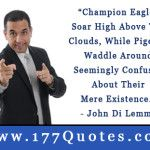 John Di Lemme Daily Champion Success Quote of the Day – October 19, 2013