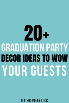 so obsessed with these graduation party decor ideas! Totally using them as inspiration for my high school graduation party ~ Makbule