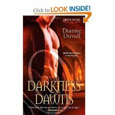 Darkness Dawns (Immortal Guardians) by Dianne Duvall. $6.99. Author: Dianne Duvall. Publisher: Zebra; Reprint edition (February 1, 2011). Series - Immortal Guardians (Book 1)