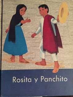 Rosita y Panchito by Edna Babcock (Children of the Americas Spanish Series) copyright 1957