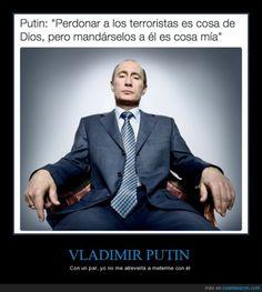 Putin directamente dice que se va a cargar a todos los terroristas. Tal cual - Con un par, yo no me atrevería a meterme con él
