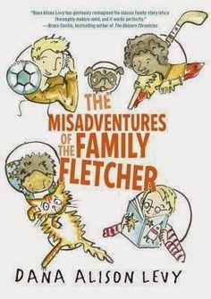 Randomly Reading: The Misadventures of the Family Fletcher by Dana Alison Levy