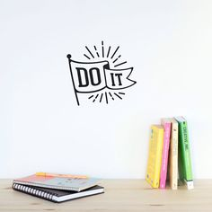 Wall decal quote: Do it / Wall vinyl sticker / Inspirational Quote Home decor / Office decor / Door sticker / Interior decor by MadeofSundays on Etsy https://www.etsy.com/listing/219443255/wall-decal-quote-do-it-wall-vinyl