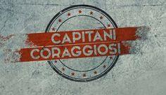 Rai Capitani coraggiosi PROSSIMAMENTE
