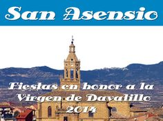 ♫. #FiestasRiojanas ♫... #SanAsensio celebrará las #fiestas en honor a la Virgen de Davalillo del 6 al 14 de septiembre de 2014.