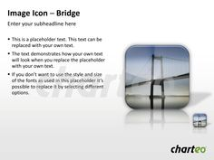 Our Bridge Image Icon is excellently suitable for the Architecture sector but may also be used for any other branch. Download now at http://www.charteo.com/en/PowerPoint/Backgrounds-Images/Photo-Icons/Image-Icon-Bridge-PowerPoint.html