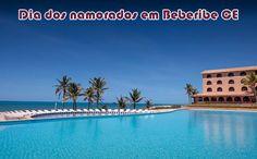 Dia dos Namorados HU em Beberibe CE #ceará #diadosnamorados #pacotes #viagem #promoção