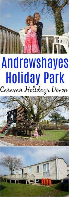 Caravan Holidays Devon: Staying at Andrewshayes Holiday Park - #uktravel #visitdevon #visiteastdevon