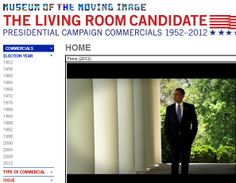 the living room candidate contains more than 300 commercials from every presidential election since 1952 - Living Room Candidate Lesson Plan