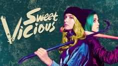 Sweet/Vicious - Episode 1.04 - Tragic Kingdom - Sneak Peek & Synopsis