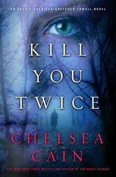 Kill You Twice (Sheridan and Lowell Series #5)
