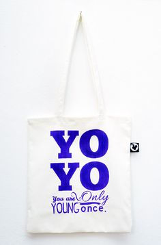 "New Bag!!! YO YO ""You are Only Young Once"" #totebags #screenprinted #serigrafia #serigraphy"