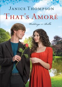 Janice Thompson - That's Amoré / https://www.goodreads.com/book/show/22436926-that-s-amore?from_search=true&search_version=service