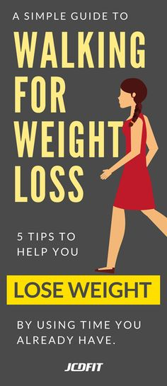 Walking for weight loss? Learn how you can lose weight easily using these 5 tips.