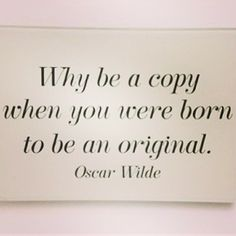 Oscar Wilde quote........