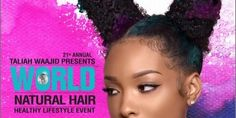 Buy Tickets 2018 - World Natural Hair, Healthy Lifestyle Event