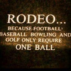 Rodeo! 2 balls ;)