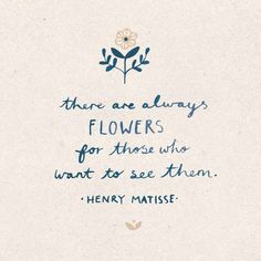 There are always flowers for those who want to see them. #positivitynote #upliftingyourspirit