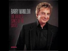 ▶ Barry Manilow - The Greatest Songs of the Sixties (2006) - YouTube