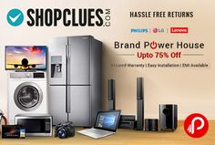 Shopclues Brand Power House is offering Upto 75% off on Philips, LG, Lenovo products. Assured Warranty, Easy Installation, EMI Available., Hassle Free Returns.   http://www.paisebachaoindia.com/philips-lg-lenovo-brand-power-house-upto-75-off-shopclues/