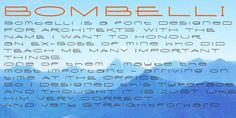 Bombelli is a font that looks like it has been handwritten by a meticulous architect in one of those hand-drawn blueprints of the old days. I chose the name to honor one of my ex-bosses -- a graphic designer-architect who taught me a lot of things when I was young and needed the money. One of the things he taught me – and probably the most important one – was to always be on time in the morning. He never said a word about me being late, but it worked. He taught me about being meticulous in d...