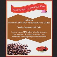 Come celebrate #NationalCoffeeDay with #MauiGrownCoffee Company Store tomorrow September 292015. by ediblehi
