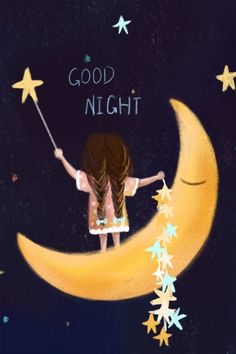 Cute Good Night, Good Night Sweet Dreams, Good Night Image, Good Night Quotes, Good Morning Good Night, Good Night World, Good Night Friends, Good Night Wishes, Illustration Nocturne
