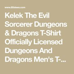 Kelek The Evil Sorcerer Dungeons & Dragons T-Shirt Officially Licensed Dungeons And Dragons Men's T-shirt - Big and Tall Sizes Available Holiday List, Dungeons And Dragons, Big, T Shirt, Supreme T Shirt, Tee Shirt, Tee
