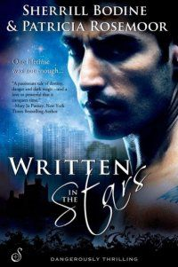 Written in the Stars by Sherrill Bodine & Patricia Rosemoor: Interview Non Fiction, Science Fiction, Good Books, Books To Read, My Books, Tales Of Destiny, Mary Jo Putney, Mystery, Lady Elizabeth